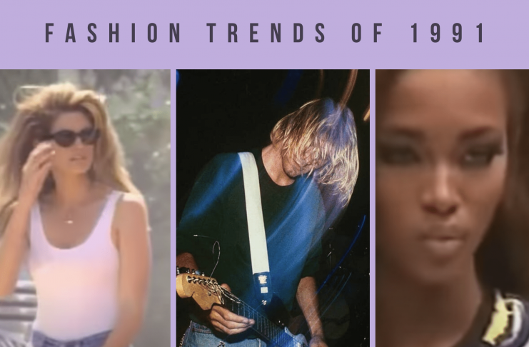 1991 fashion trends including cindy crawford, kurt cobain, naomi campbell