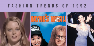 1992 Fashion Trends including Jodie Foster, wayne's world and demi moore