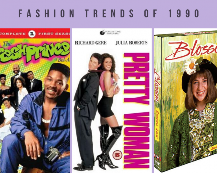 fashion trends of 1990 including fresh prince of bel air, pretty woman and blossom