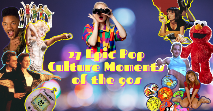 Epic Pop Culture Moments including sharon stone in basic instinct, spice girls, pulp fictions and pogs