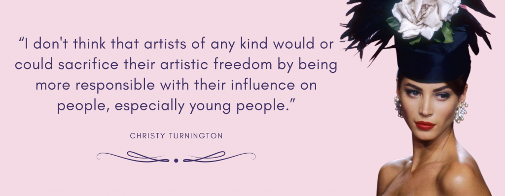 Christy Turlington Quote on artistic freedom and influence