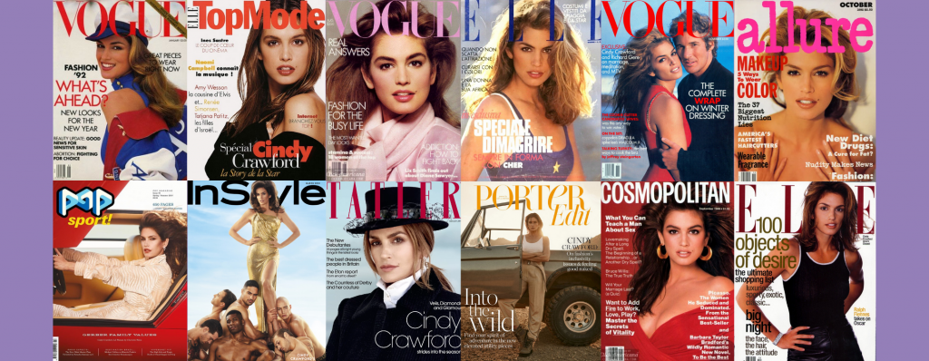 cindy crawford on the front of fashion and culture magazines such as topmodel, tatler and instyle