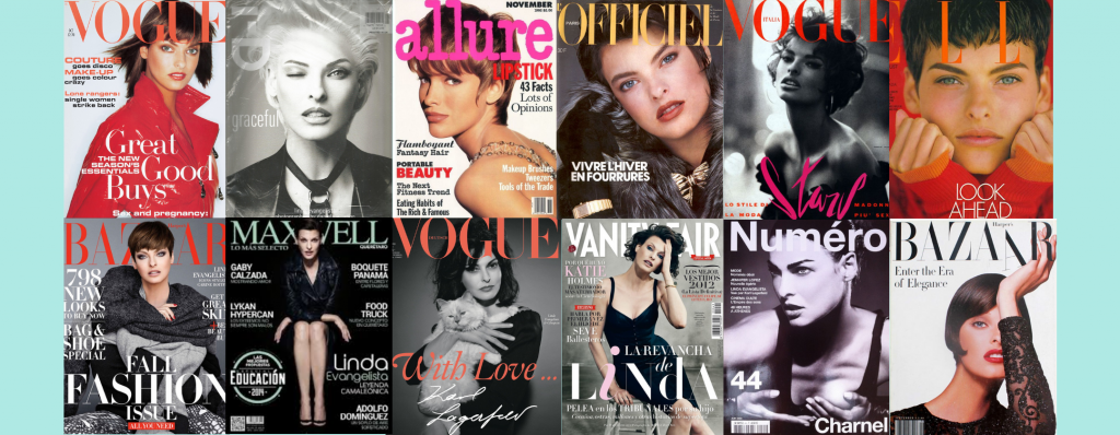 linda evangelista on the front of fashion and culture magazines such as officel, allure and maxwell
