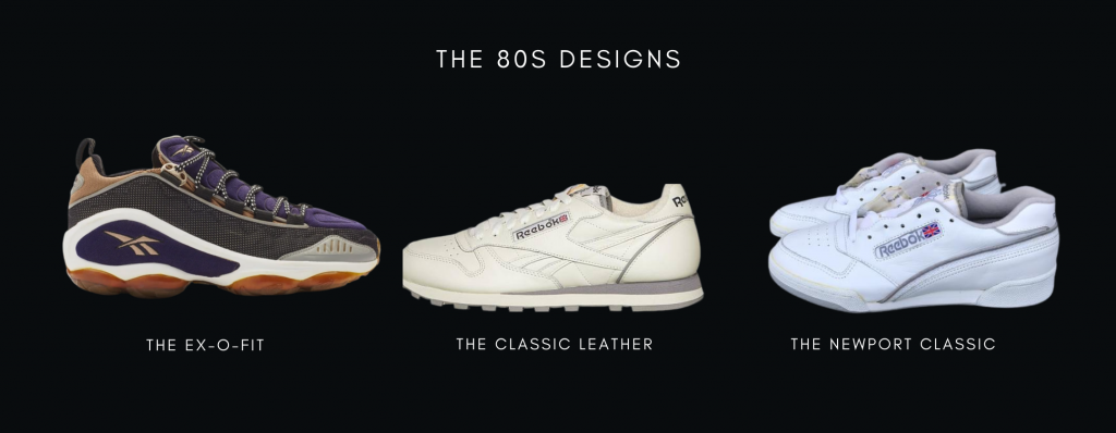 Reebok 80s Designs: The Ex-o-Fit, classic leather and newport classic
