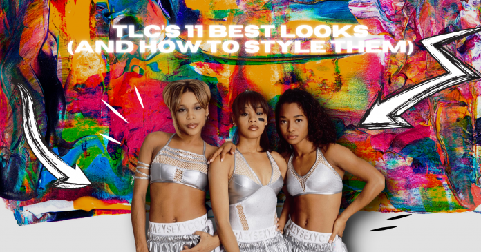 TLC Best Looks and How to Style