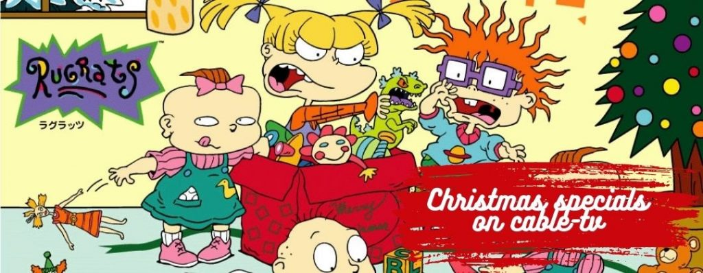 90s Xmas Specials on Cable TV featuring Rugrats