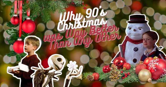 Why a 90s Christmas was way better