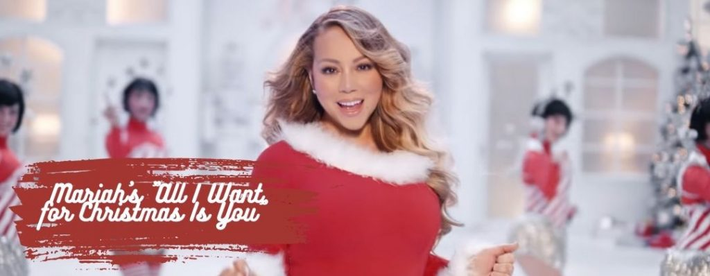 """Mariah Carey's """"All I Want for Christmas is You"""""""